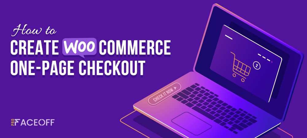 How to create WooCommerce one-page checkout