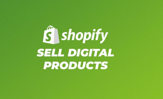 sell digital products on Shopify